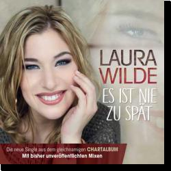 Cover: Laura Wilde - Es ist nie zu spät