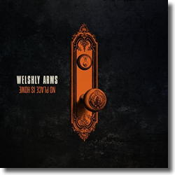 Cover: Welshly Arms - No Place Is Home