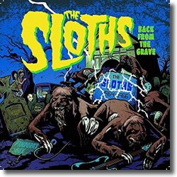 Cover: The Sloths - Back From The Grave