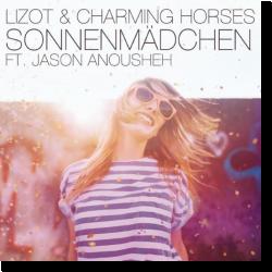 Cover: LIZOT & Charming Horses feat. Jason Anousheh - Sonnenmädchen (2018 Mix)