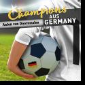 Cover:  Anton Van Doornmalen - Champions aus Germany