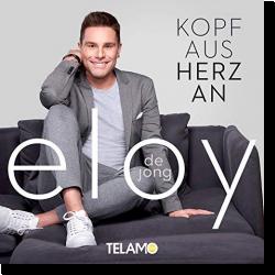 Cover: Eloy de Jong - Kopf aus - Herz an