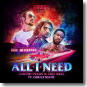 Cover: Dimitri Vegas & Like Mike & Gucci Mane - All I Need