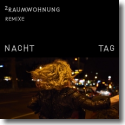 Cover:  2raumwohnung - Nacht und Tag REMIXE