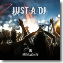Cover:  DJ Most Money - Just A DJ