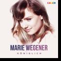 Cover: Marie Wegener - Königlich