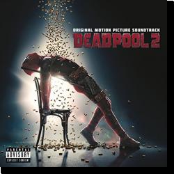 Cover: Deadpool 2 - Original Soundtrack