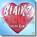 Cover:  Blaikz feat. Luc - Your Love