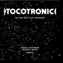 Cover: Tocotronic - Die Unendlichkeit / Bis uns das Licht vertreibt (Remixe)