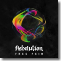 Cover:  Rebelution - Free Rein