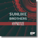 Cover:  Sunlike Brothers - Hypnotize