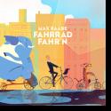 Cover: Max Raabe - Fahrrad fahr'n