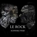 Cover:  LE ROCK - Schwarz-Weiß