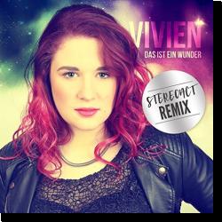 Cover: Viviens - Das ist ein Wunder (Stereoact Remix)
