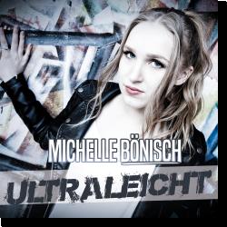 Cover: Michelle Bönisch - Ultraleicht