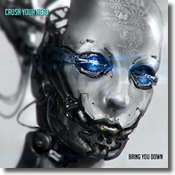 Cover: Crush Your Head - Bring You Down