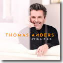 Cover: Thomas Anders - Ewig mit dir