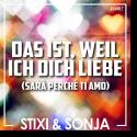 Cover:  Stixi & Sonja - Das ist, weil ich dich liebe (Sarà perché ti amo)