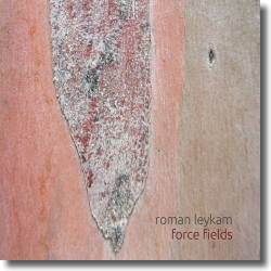 Cover: Roman Leykam - Force Fields