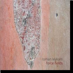 Cover: Roman Leykam - Force Fields