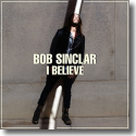 Cover:  Bob Sinclar - I Believe