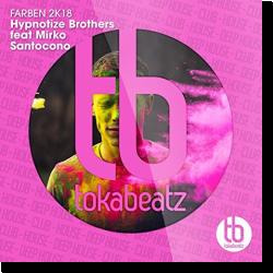 Cover: Hypnotize Brothers feat. Mirko Santocono - Farben 2K18