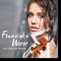 Cover: Franziska Wiese - Ich tanz im Regen