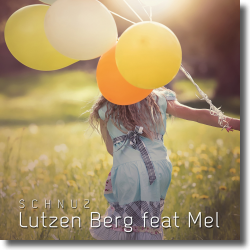 Cover: Lutzen Berg feat. Mel - Schnuz
