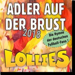 Cover: Lollies - Adler auf der Brust 2018