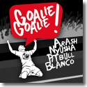 Cover:  Arash feat. Nyusha, Pitbull & Blanco - Goalie Goalie