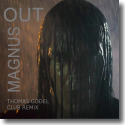 Cover:  Magnus feat. Thomas Godel - Out (Club Remix)