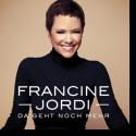 Cover: Francine Jordi - Da geht noch mehr