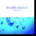 Le Café Abstrait Vol. 12 - Le Café Abstrait Vol. 12