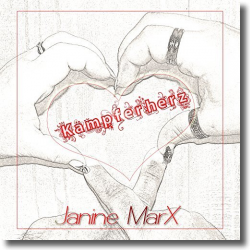 Cover: Janine MarX - Kämpferherz