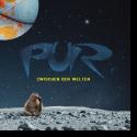 Cover:  PUR - Zwischen den Welten