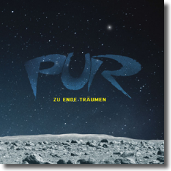 Cover: PUR - Zu Ende träumen