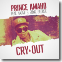 Cover: Prince Amaho feat. Naomi & Royal George - Cry Out