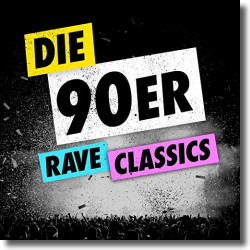 Cover: Die 90er - Rave Classics - Various Artists