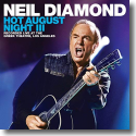 Cover:  Neil Diamond - Hot August Night III