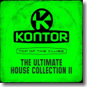 Cover: Kontor Top Of The Clubs - The Ultimate House Collection II - Various Artists