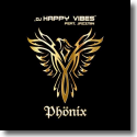 Cover: DJ Happy Vibes feat. Jazzmin - Phönix