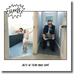 Cover: Slaves - Acts Of Fear And Love