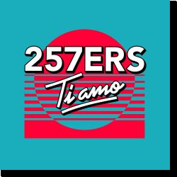 Cover: 257ers - Ti Amo