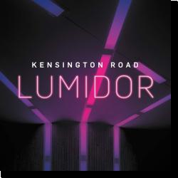 Cover: Kensington Road - Lumidor