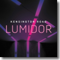 Cover:  Kensington Road - Lumidor