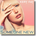 Cover:  Kery Fay - Someone New