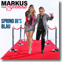 Cover: Markus feat. Yvonne - Spring in's Blau