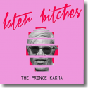 Cover:  The Prince Karma - Later Bitches