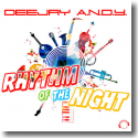 Cover:  Deejay A.N.D.Y. - Rhythm Of The Night