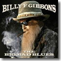 Cover:  Billy F Gibbons - The Big Bad Blues